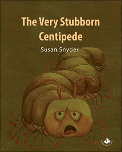 The Very Stubborn Centipede
